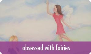 obsessed with fairies